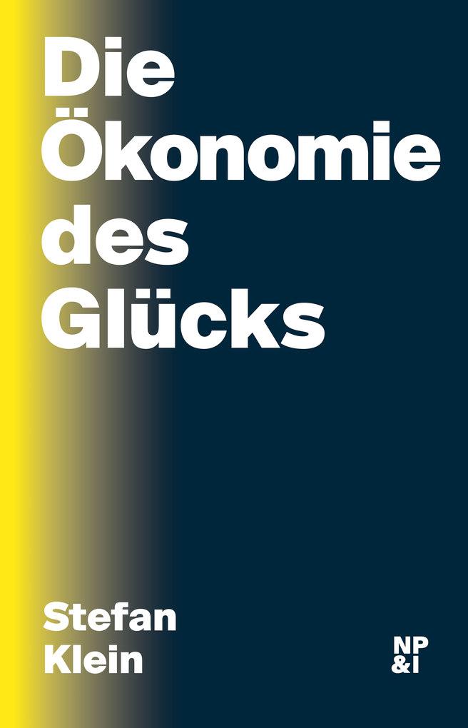 Die Ökonomie des Glücks als eBook
