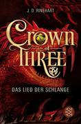 Crown of Three 2 - Das Lied der Schlange (Bd. 2)