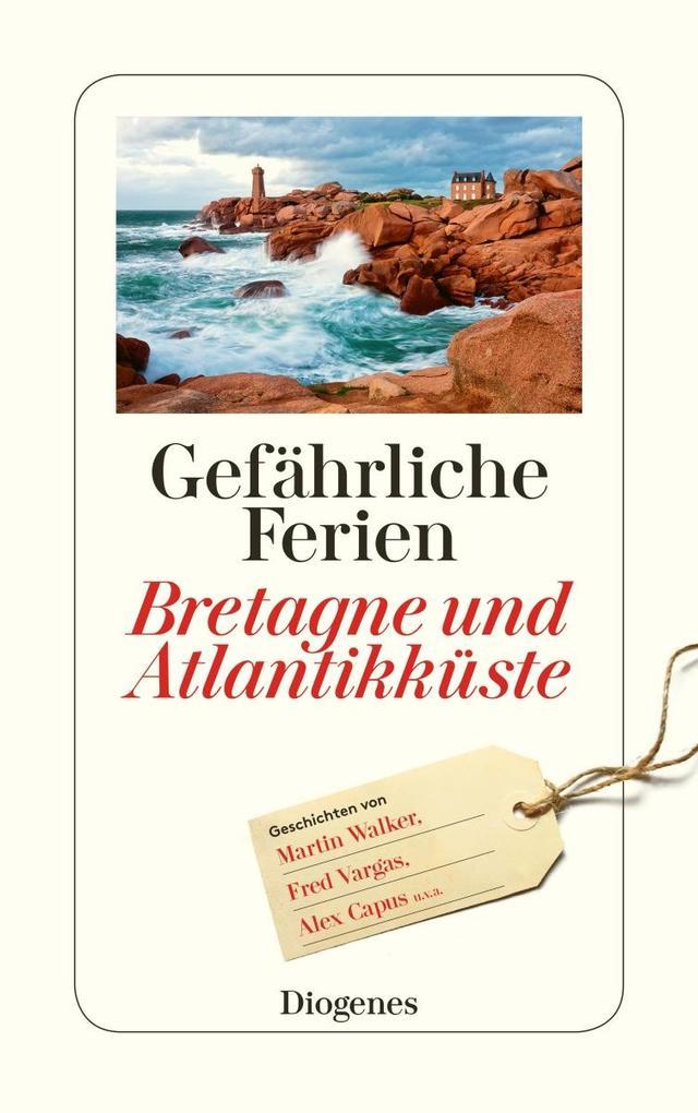 Gefährliche Ferien - Bretagne und Atlantikküste als Taschenbuch