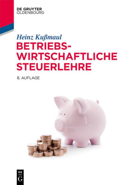 Betriebswirtschaftliche Steuerlehre als Buch (gebunden)