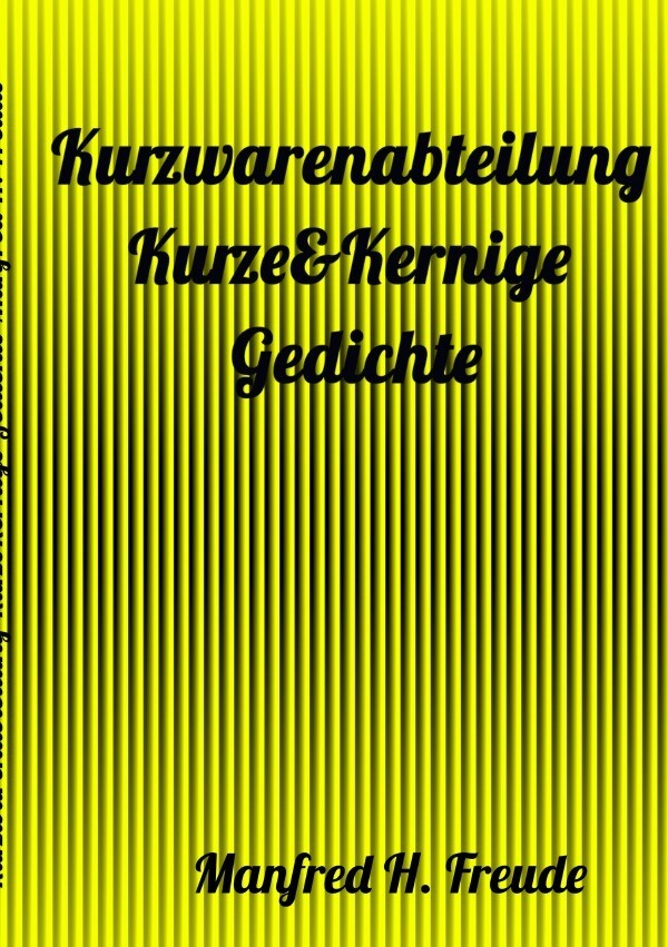 Kurzwarenabteilung Kurze&Kernige - Gedichte FREUDE-KURZGEDICHTE als Buch (kartoniert)