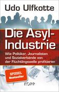 Die Asyl-Industrie/Sonderausgabe