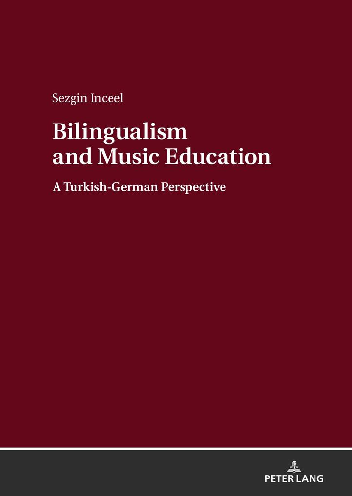 Bilingualism and Music Education als Buch