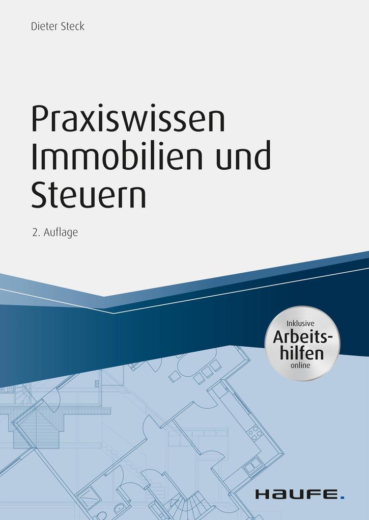 Praxiswissen Immobilien und Steuern, inkl. Arbeitshilfen online. als eBook