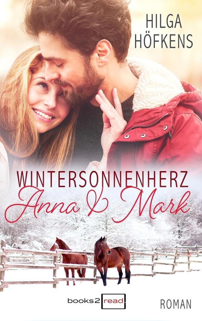 Wintersonnenherz - Anna & Mark als eBook
