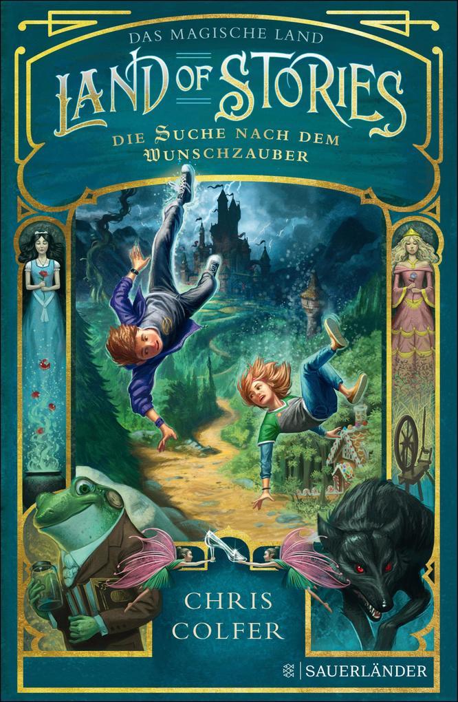 Land of Stories: Das magische Land 1 - Die Suche nach dem Wunschzauber als eBook