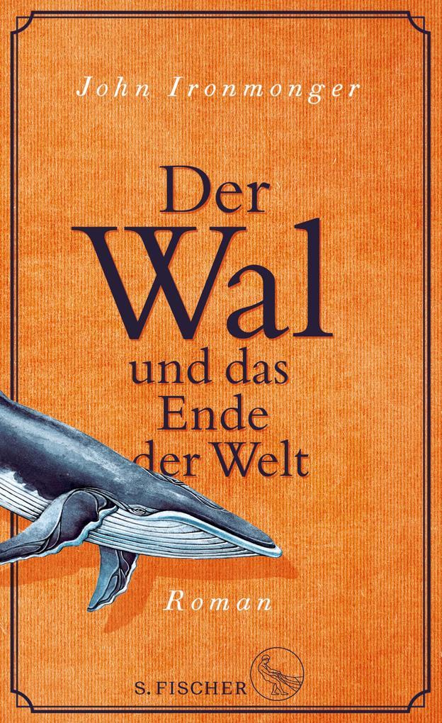 Der Wal und das Ende der Welt als eBook