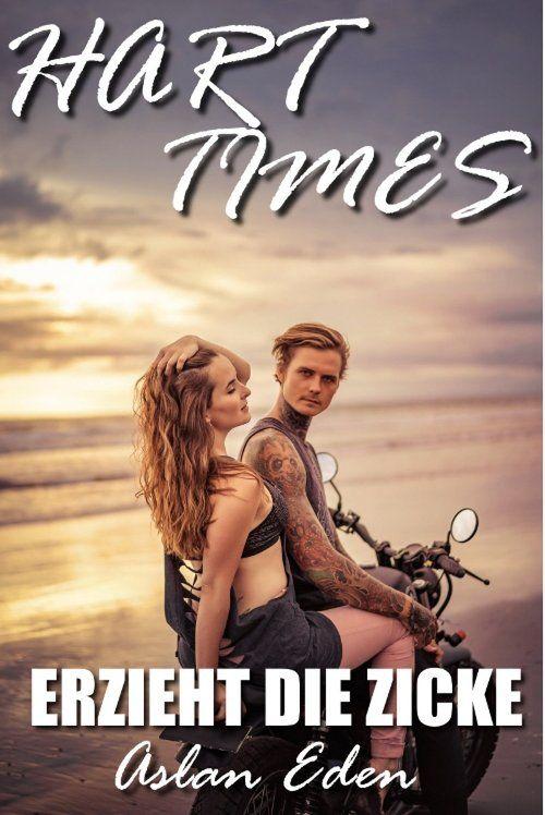 Hart Times - Erzieht die Zicke! als eBook epub