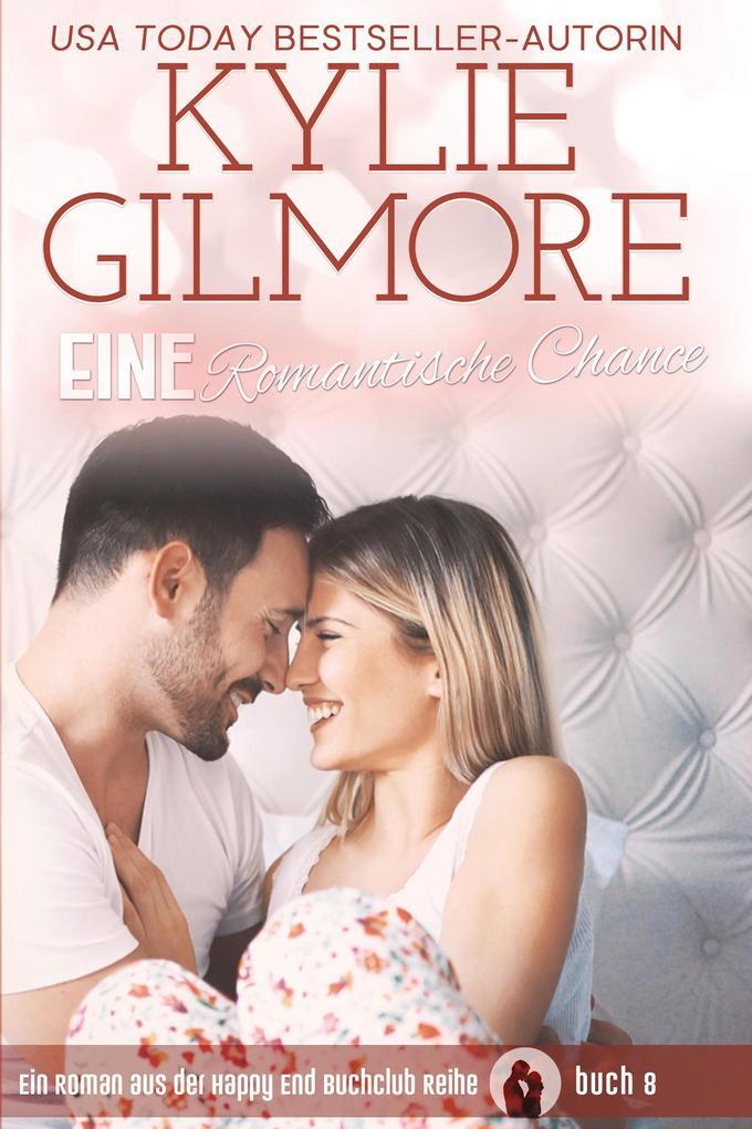 Eine Romantische Chance (Happy End Buchclub, Buch 8) als eBook
