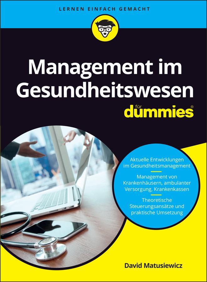 Management im Gesundheitswesen für Dummies als eBook
