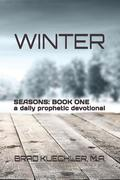 Winter: A Daily Prophetic Devotional (Book 1of4)