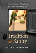 Tradition and Sanity