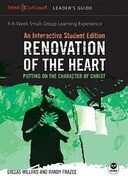 Renovation of the Heart Leader's Guide and Interactive Student Edition: Putting on the Character of Christ