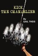 Kick the Chandelier