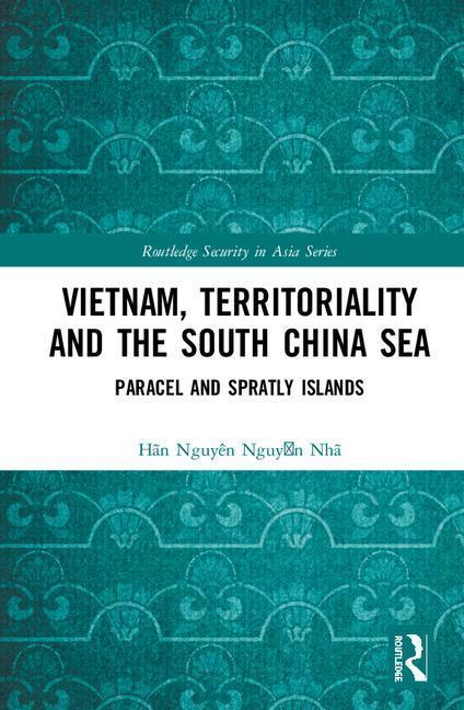 Vietnam, Territoriality and the South China Sea als Buch (gebunden)