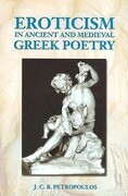 Eroticism in Ancient Greek and Medieval Poetry