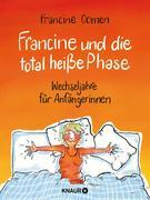 Francine und die total heiße Phase
