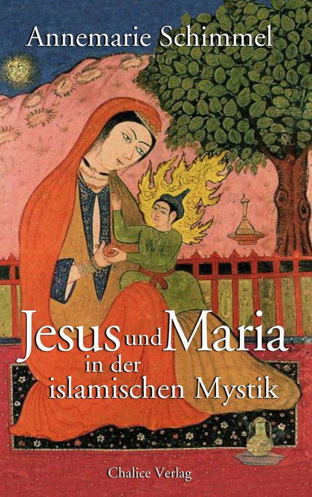 Jesus und Maria in der islamischen Mystik als Buch