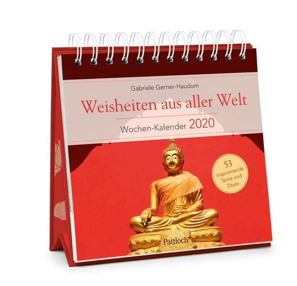 Weisheiten aus aller Welt - Wochen-Kalender 2020 als Kalender