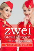 Mit zwei Stewardessen im Bett gelandet (MFF & Lesben Erotik, lesbisch, flotter Dreier in Dubai, unzensiert)