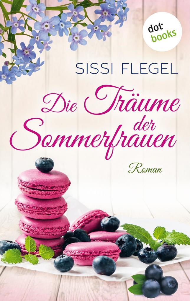 Die Träume der Sommerfrauen als eBook