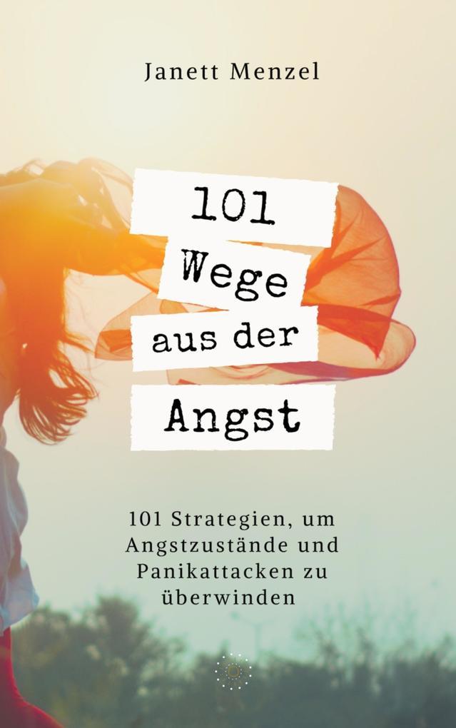 101 Wege aus der Angst als eBook