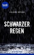 Schwarzer Regen (Kurzgeschichte, Krimi)