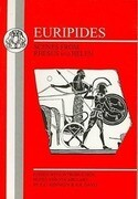 Euripides: Scenes from Rhesus and Helen