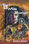 The White Shaman