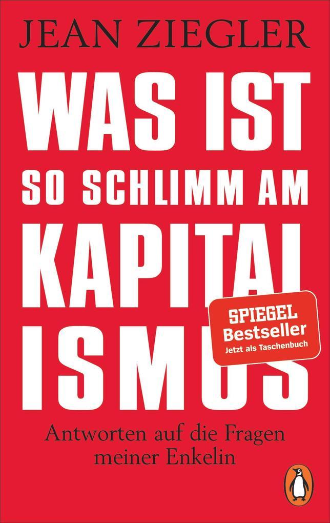 Was ist so schlimm am Kapitalismus? als eBook