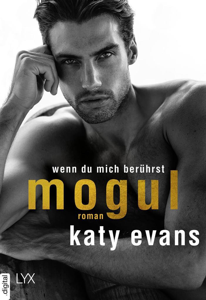 Mogul - Wenn du mich berührst als eBook