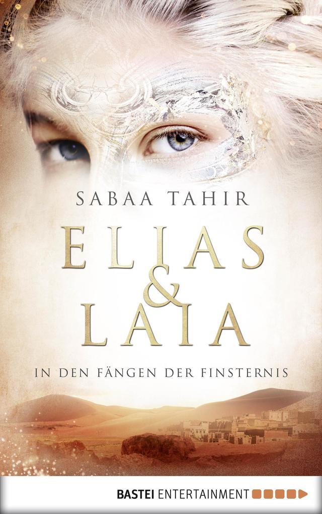 Elias & Laia - In den Fängen der Finsternis als eBook