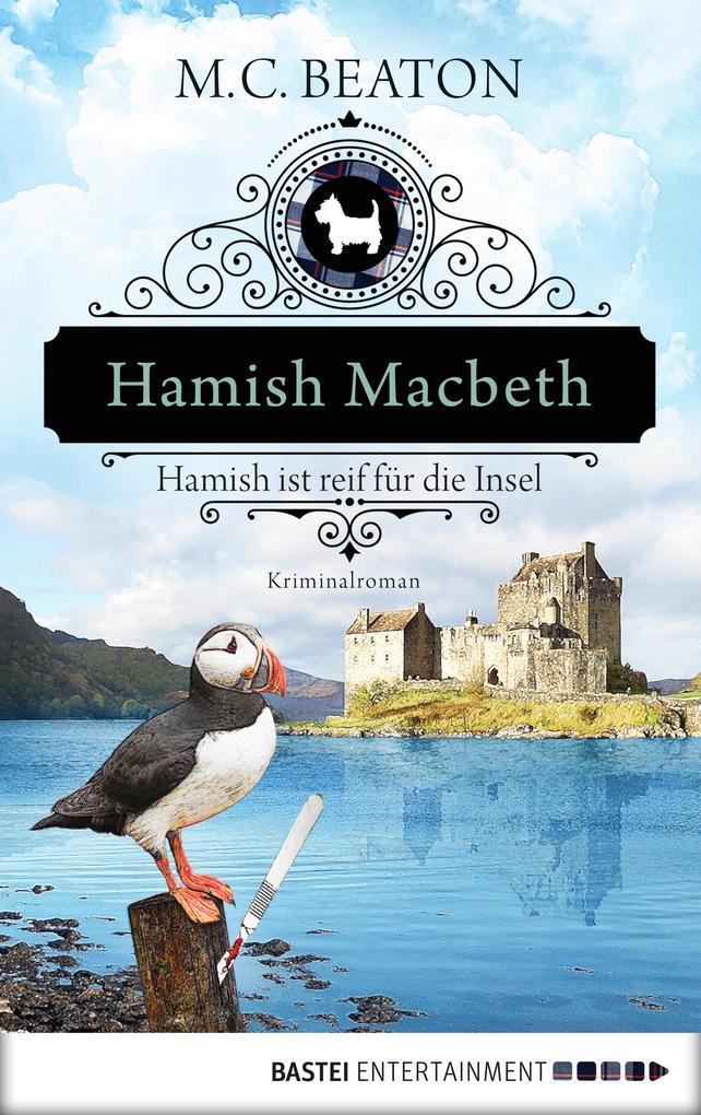 Hamish Macbeth ist reif für die Insel als eBook