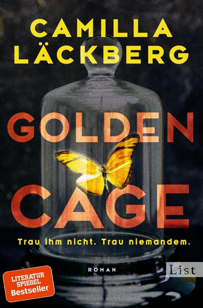Golden Cage. Trau ihm nicht. Trau niemandem. als eBook