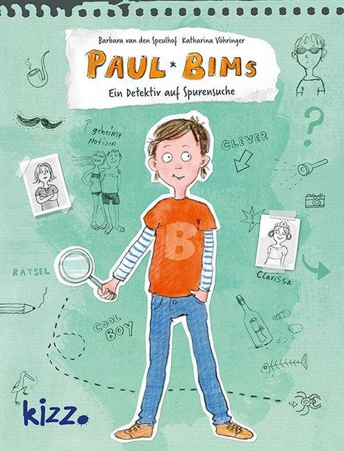 Paul Bims - Ein Detektiv auf Spurensuche als Buch