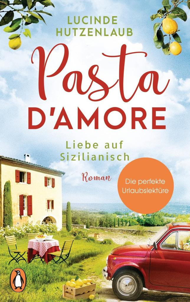 Pasta d'amore - Liebe auf Sizilianisch als Taschenbuch