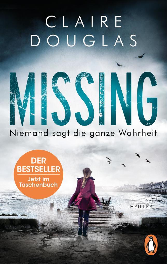 Missing - Niemand sagt die ganze Wahrheit als Taschenbuch