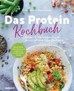 Das Protein-Kochbuch