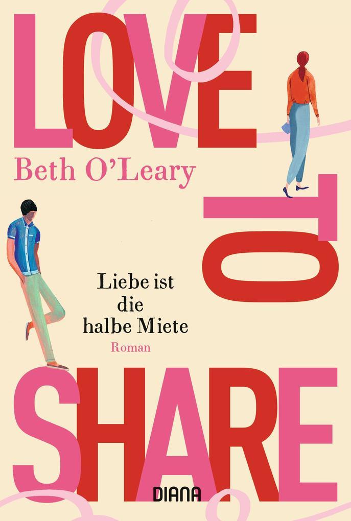 Love to share - Liebe ist die halbe Miete als Taschenbuch