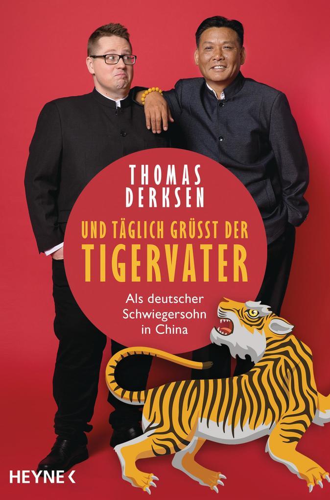 Und täglich grüßt der Tigervater als Taschenbuch