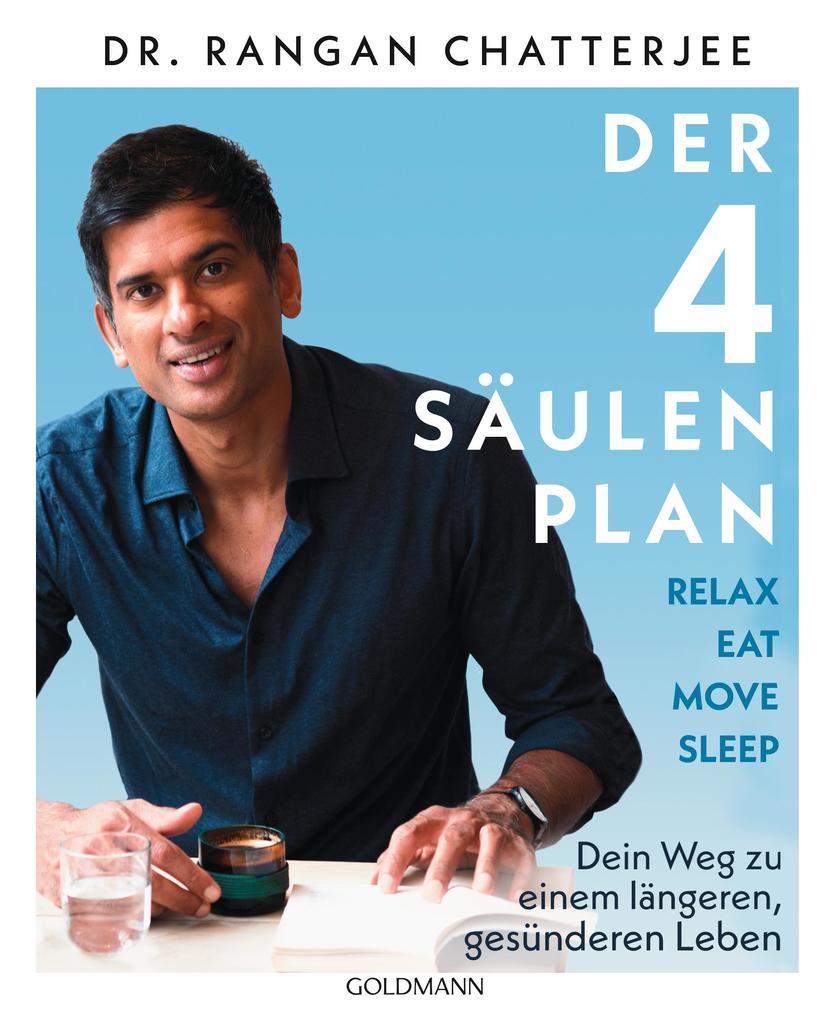 Der 4-Säulen-Plan - Relax, Eat, Move, Sleep als Taschenbuch