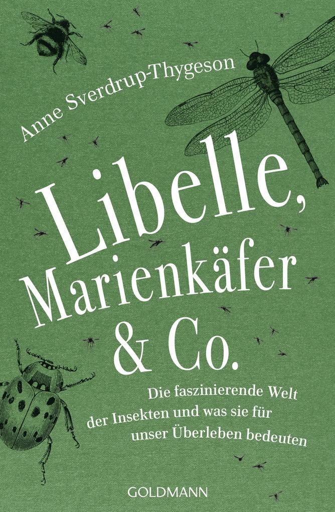 Libelle, Marienkäfer & Co. als Taschenbuch