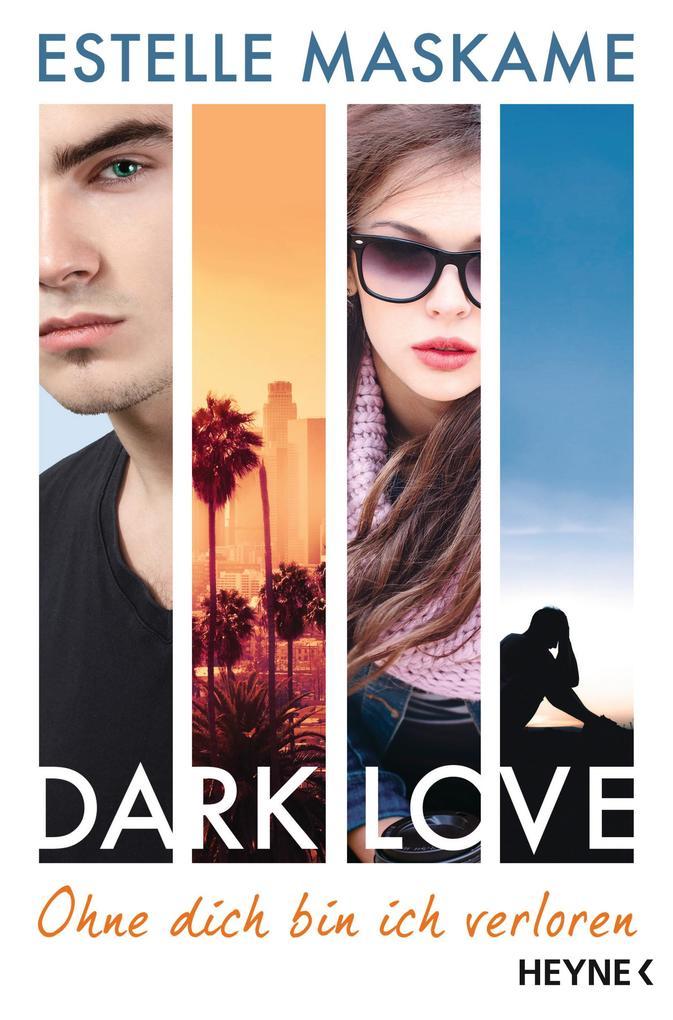DARK LOVE 04 - Ohne dich bin ich verloren als Taschenbuch