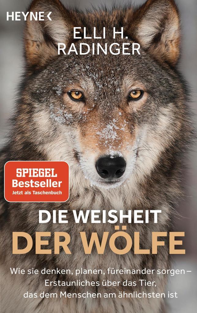 Die Weisheit der Wölfe als Taschenbuch