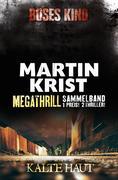 Megathrill: Böses Kind und Kalte Haut