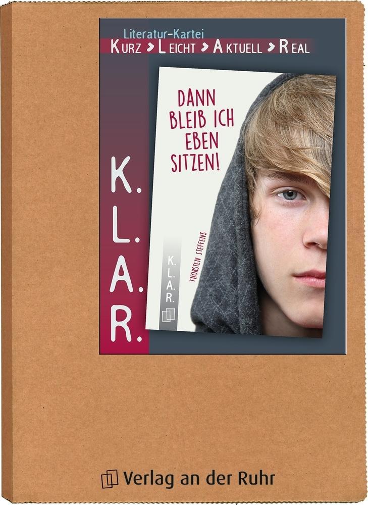 """K.L.A.R. - Literatur-Kartei """"Dann bleib ich eben sitzen!"""" als Buch"""