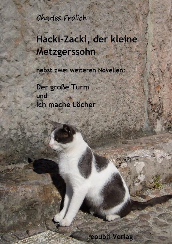 Hacki-Zacki, der kleine Metzgerssohn als Buch