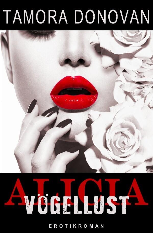 Alicia - Vögellust als Buch