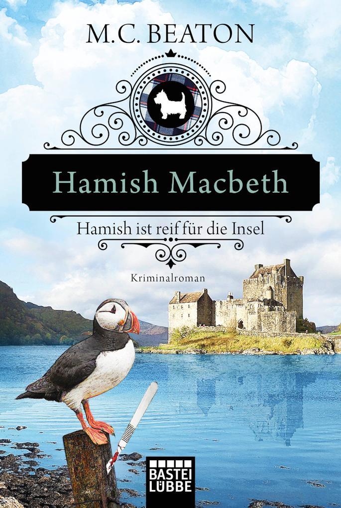 Hamish Macbeth ist reif für die Insel als Taschenbuch