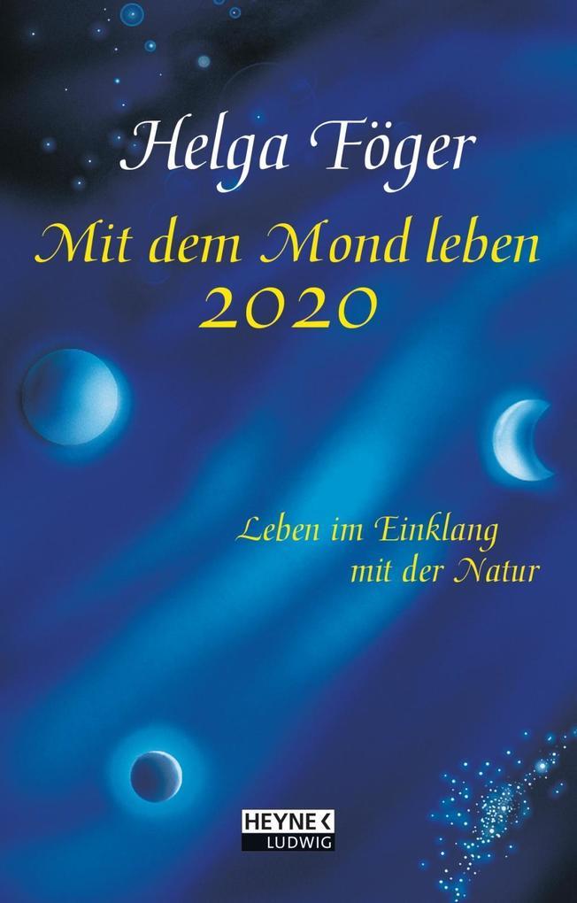 Mit dem Mond leben 2020 Taschenkalender als Kalender
